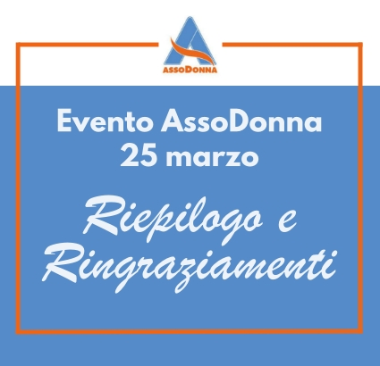 Riepilogo dell'evento Assodonna e link ai video degli interventi